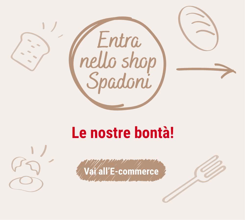 Entra nello shop Spadoni